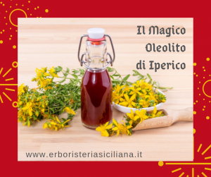 IL MAGICO OLEOLITO DI IPERICO Erboristeria siciliana, la tua erboristeria online