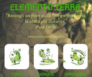 Segni Zodiacali e Fiori di Bach: capitolo 4 - Elemento TERRA Erboristeria siciliana, la tua erboristeria online